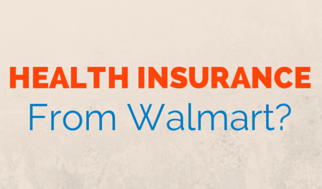 Should I buy health insurance from Walmart? - Castaline Insurance ...